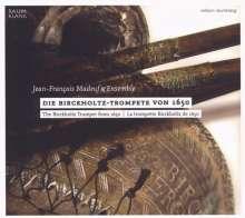 Die Birckholtz-Trompete von 1650, CD