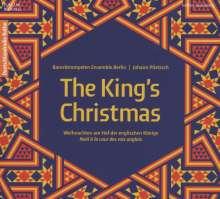 The King's Christmas - Weihnachten am Hof der englischen Könige, CD