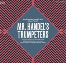 Mr. Handel's Trumpeters, CD