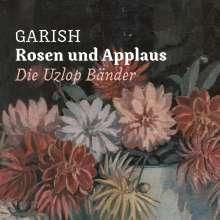 Garish: Rosen und Applaus (Rose Vinyl), LP
