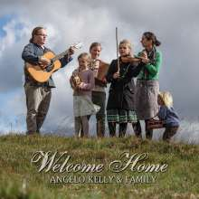 Angelo Kelly & Family: Welcome Home, CD