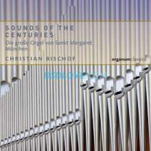 Christian Bischof - Sounds of The Centuries, CD