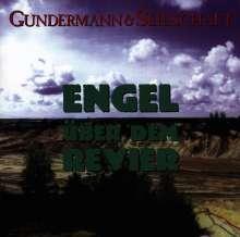 Gerhard Gundermann & Seilschaft: Engel über dem Revier, CD