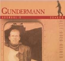Gerhard Gundermann: Alle oder keiner: Auswahl 1, 1 CD und 1 DVD