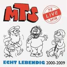MTS: Echt Lebendig: Live 2000 - 2009, CD