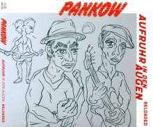 Pankow: Aufruhr in den Augen (Reloaded), 2 CDs
