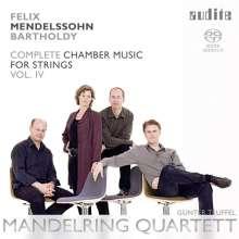 Felix Mendelssohn Bartholdy (1809-1847): Sämtliche Kammermusik für Streicher Vol.4, Super Audio CD