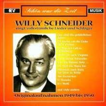 Willy Schneider: Willi Schneider singt volkstümliche Lieder und Schlager, CD
