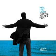 Martin Ehlers (geb. 1962): Feel The Light, CD