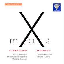 Dietrich Henschel - X-mas Contemporary / X-mas Percussive (Ein moderner Adventskalender), 2 CDs