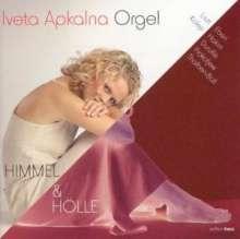 Iveta Apkalna,Orgel - Himmel und Hölle, CD