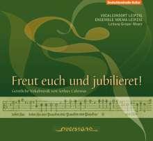 """Sethus Calvisius (1556-1615): Geistliche Werke - """"Freut euch und jubilieret"""", CD"""