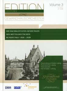 Gewandhausorchester Leipzig - Edition History Vol.3, 2 CDs