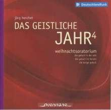 Jörg Herchet (geb. 1943): Das Geistliche Jahr4  - Weihnachtsoratorium, 2 CDs