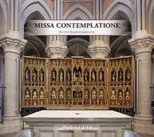 Bernd Kuchenmeister (20. Jahrhundert): Missa Contemplatione, CD