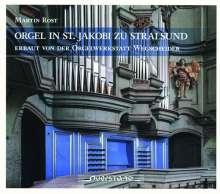 Martin Rost - Orgel in St. Jakobi zu Stralsund, CD