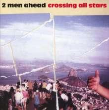 2 Men Ahead: Crossing All Stars, CD