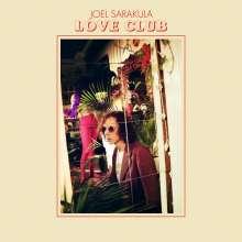 Joel Sarakula: Love Club, LP