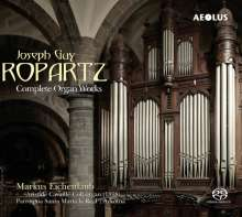Joseph Guy Ropartz (1864-1955): Sämtliche Orgelwerke, 2 Super Audio CDs