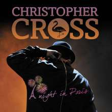 Christopher Cross: A Night In Paris 2012 (2CD + DVD), 2 CDs und 1 DVD
