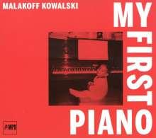 Malakoff Kowalski (geb. 1979): My First Piano, CD