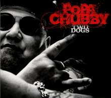Popa Chubby (Ted Horowitz): Two Dogs, CD