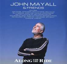 John Mayall: Along For The Ride (180g) (Limited Edition), 2 LPs