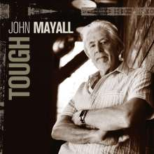 John Mayall: Tough (Limited Edition) (Crystal Clear Vinyl), 2 LPs
