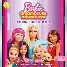 Barbie Dreamhouse Adventures - Folge 1: Willkommen in der Traumvilla, CD