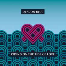 Deacon Blue: Riding On The Tide Of Love, LP