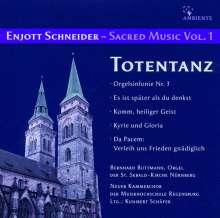 Enjott Schneider (geb. 1950): Geistliche Musik Vol.1, CD