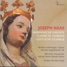 Joseph Haas (1879-1960): Marianische Kantate  op.112 für Soli, 2stimmigen Frauenchor & Orgel, CD
