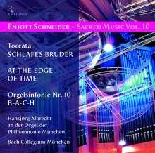Enjott Schneider (geb. 1950): Geistliche Musik Vol.10, CD
