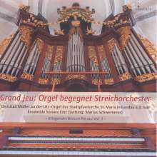 Grand jeu: Orgel begegnet Streichorchester, CD