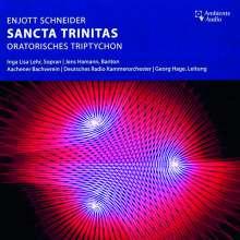 Enjott Schneider (geb. 1950): Sancta Trinitas (Oratorisches Triptychon), CD