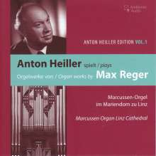 Anton Heiller Edition Vol.1 - Anton Heiller plays Max Reger, CD