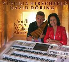 Claudia Hirschfeld & David Döring: You'll Never Walk Alone, CD