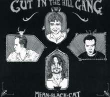 Cut In The Hill Gang: Mean Black Cat, CD