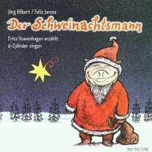 Der Schweinachtsmann (Eine Geschichte von Jörg Hilbert), CD