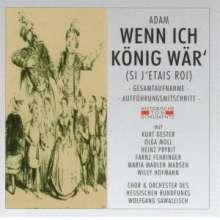 Adolphe Adam (1803-1856): Wenn ich König wär', 2 CDs