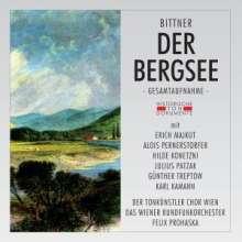 Julius Bittner (1874-1939): Der Bergsee, 2 CDs