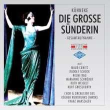 Eduard Künneke (1885-1953): Die grosse Sünderin, 2 CDs