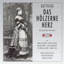 Rudolf Kattnig (1895-1955): Das hölzerne Herz, 2 CDs