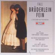 Leo Fall (1873-1925): Brüderlein fein (2 Gesamtaufnahmen), 2 CDs