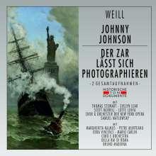 Kurt Weill (1900-1950): Der Zar läßt sich photographieren (in italienischer Sprache)  &  Johnny Johnson (in englischer Sprache), 2 CDs