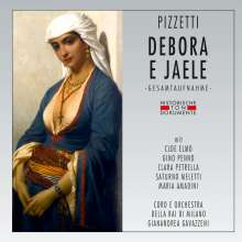 Ildebrando Pizzetti (1880-1968): Debora e Jaele, 2 CDs