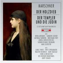 Heinrich August Marschner (1795-1861): Der Holzdieb & Der Templer und die Jüdin (2 Operngesamtaufnahmen), 2 CDs