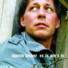 Martin Locher: Es is wie's is, CD