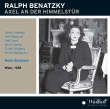 Ralph Benatzky (1884-1957): Axel an der Himmelstür, 2 CDs