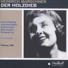 Heinrich August Marschner (1795-1861): Der Holzdieb, CD